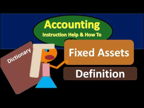 Fixed Asset Definition - What are Fixed Assets?