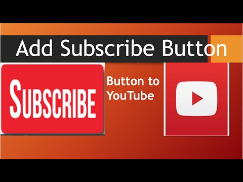 How to add Subscribe button to your YouTube videos