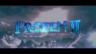 FROZEN 2 OPENING TITLES (2019)