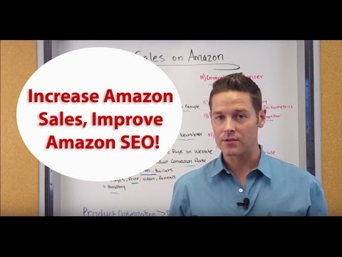 Increase Amazon Sales, Improve Amazon SEO - John Lincoln, Ignite Visibility