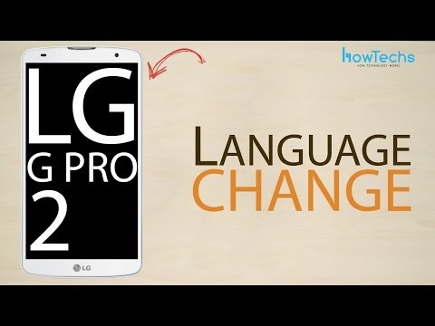 LG G Pro 2 - How to change language