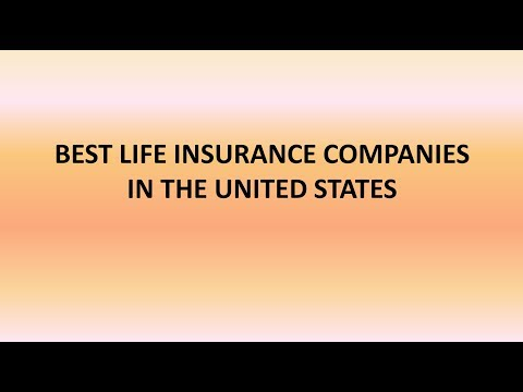 Top Life Insurance Companies in United States | Best Insurance Companies in USA