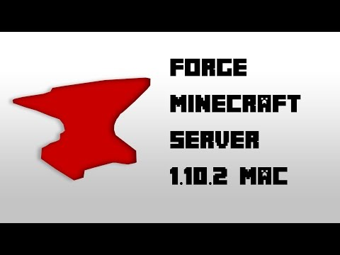How to Create a Local Forge Minecraft 1.10.2 Server [Mac]