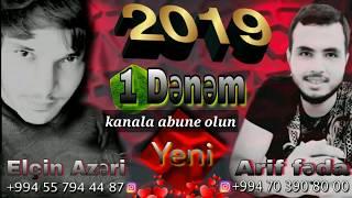Elcin azeri ft arif feda bir denem 2019 (Official Audio)
