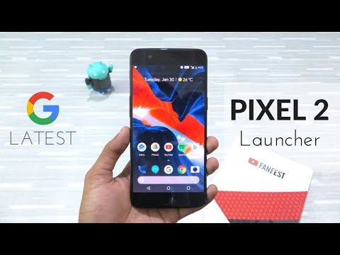 Google Pixel 2 Launcher On Any Android Phone | Rootless Pixel Launcher