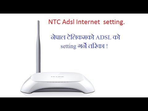 NTC adsl internet setting || TP-LINK  ADSL Router setting गर्ने तरिका !