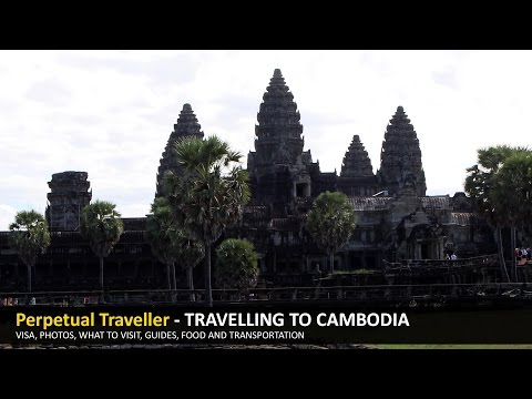 How to visit Cambodia - Visa for Cambodia