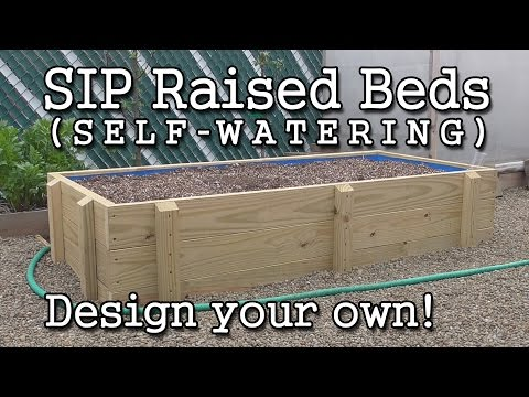 Self-watering SIP Sub-irrigated Raised Bed Construction  (How to Build)