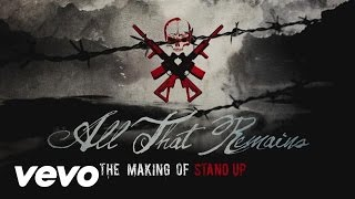 All That Remains - The Making of Stand Up