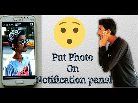 How to put your photo on notification panel???