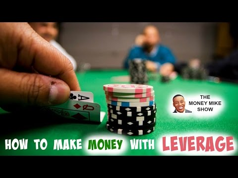 How to Make Money with Leverage!
