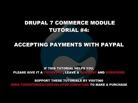 Drupal 7 Commerce Module Tutorial 4 - Setting Up Commerce PayPal Payment Methods