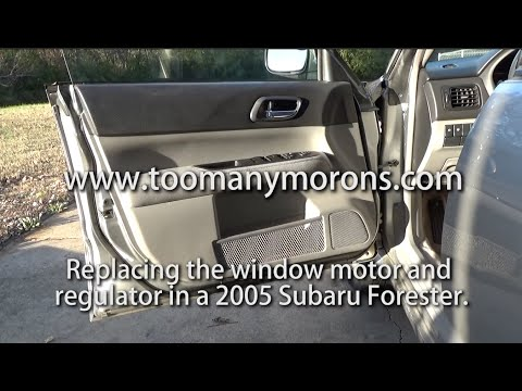 2005 Subaru Forester Window Motor and Regulator Repair