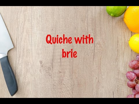 How to cook - Quiche with brie