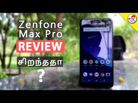 Asus Zenfone Max Pro Full Review with Pros & Cons -  Real Pro ?  | Tamil Tech
