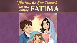 The Day the Sun Danced: The True Story of Fatima | The Saints and Heroes Collection