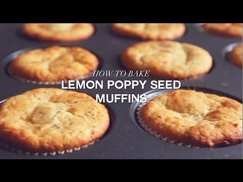 How to Bake Lemon Poppy Seed Muffins