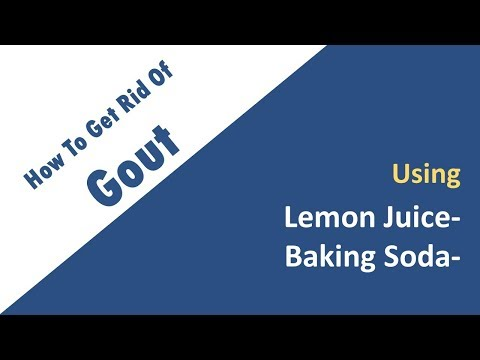 how to get rid of gout with Fresh Lemon Juice with  Baking Soda