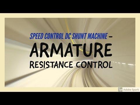 Speed control of DC shunt motors - Armature resistance control