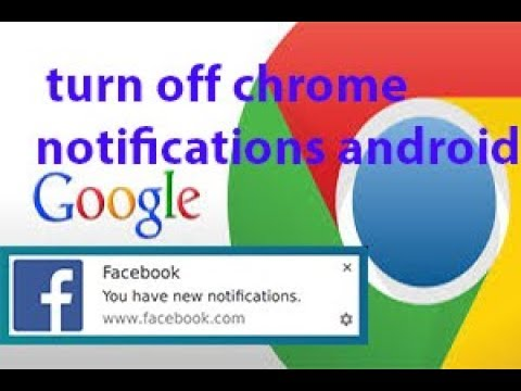 How to turn off chrome notifications on android 2018   Android Tricks And Hacks