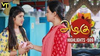 Azhagu - Tamil Serial | Daily Recap | அழகு | Episode 599 | Highlights | Sun TV Serials | Revathy