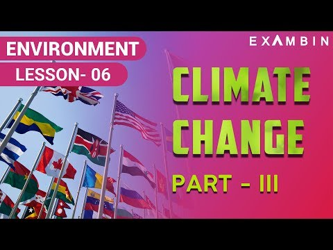 Climate change part 03 - Conventions Related to Climate Change