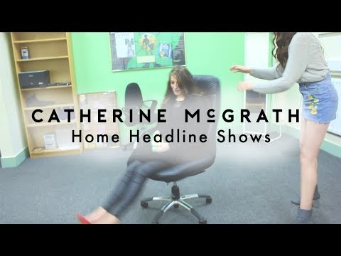 Headline Shows - Belfast and Dublin | Catherine McGrath