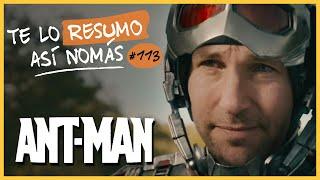 Download Ant Man   Te Lo Resumo Así Nomás#113 Video