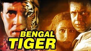 Bengal Tiger (2001) Full Hindi Movie | Mithun Chakraborty, Roshini Jaffrey, Shakti Kapoor