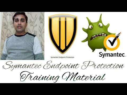 Symantec Endpoint Protection Training Material