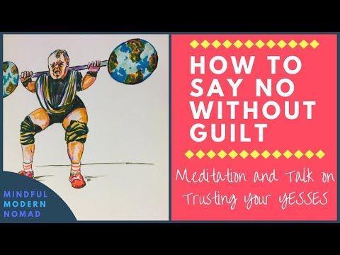 How to Say No: Meditation on How To Understand and Trust INTUITION