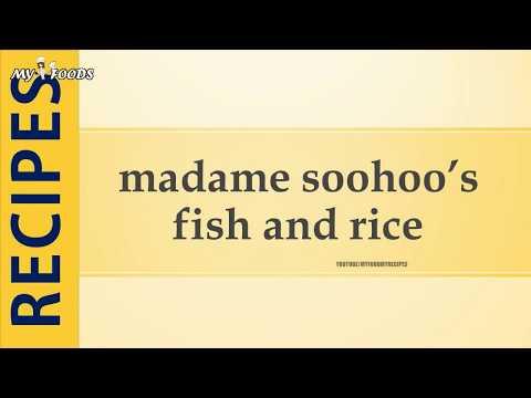 madame soohoo's fish and rice