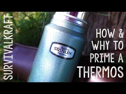 How and Why to Prime a Thermos