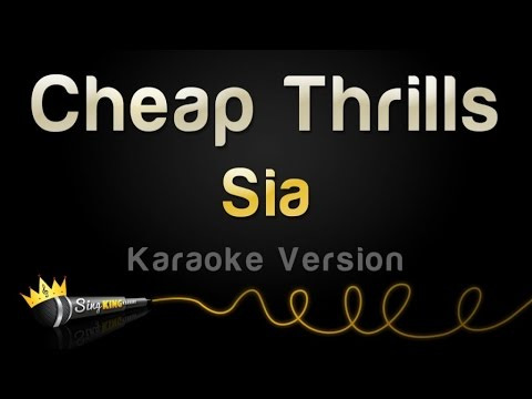 Sia - Cheap Thrills (Karaoke Version)