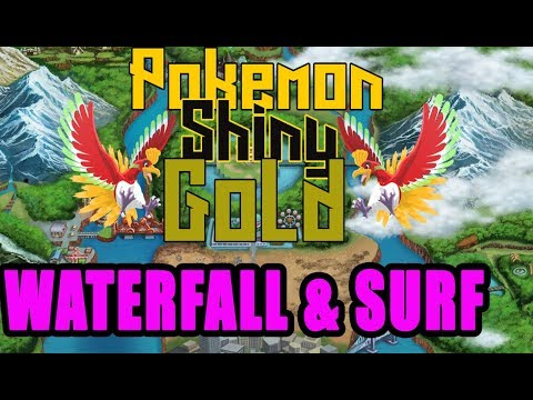 Pokemon Shiny Gold Sigma ROM HACK 2017  Where To Get HM Waterfall And Where To Get HM Surf