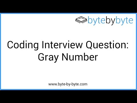 Interview Question: Gray Number