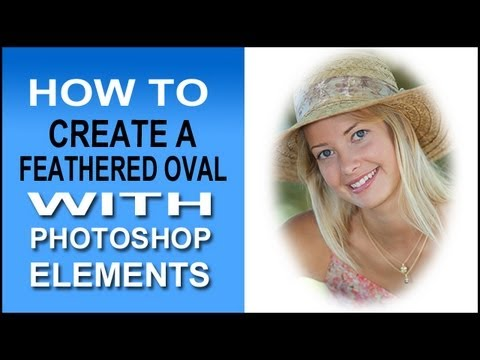 How To Do A Feathered Oval Effect with Photoshop Elements