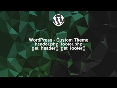 WordPress Custom Theme - 005 - header.php & footer.php (DANISH)