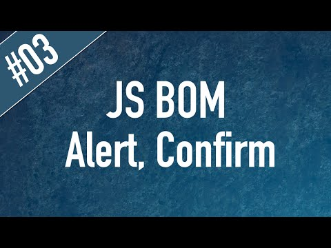 Learn JS BOM in Arabic #03 - Window Methods - Alert, Prompt, Confirm