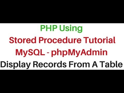 Using PHP Stored Procedure MySQL (phpmyadmin 4.5.1) Display Records