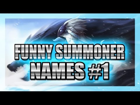 Funny Summoner Names #1 | League of Legends