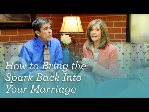 How To Bring The Spark Back Into Your Marriage [Center for Marriage and Relationships]