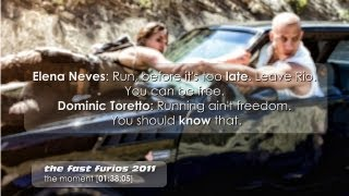 Best quotes of movie - the Fast and Furious 1(2003) --- 5 (2011)