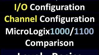 Basics02 - Channel _ IO Configuration RSLogix500, A PLC