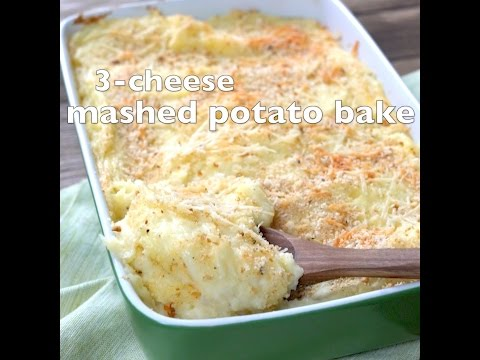 3-Cheese Mashed Potato Bake - So good you'll need a second batch just for yourself!