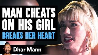 Boyfriend Cheats on Girlfriend, The Ending Is So Heartbreaking | Dhar Mann