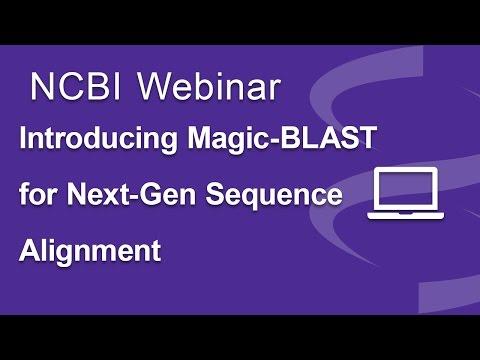 Introducing Magic-BLAST, NCBI's Next-Gen Sequence Alignment Program