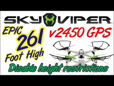 Sky Viper V2450 GPS  Drone 261 Foot Flight with Height Limits Disabled