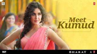 Meet 'Kumud' - Katrina Kaif | Salman Khan | Bharat | 5th June 2019
