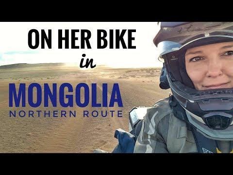 Mongolia Northern Route. On Her Bike Around the World. Episode 4